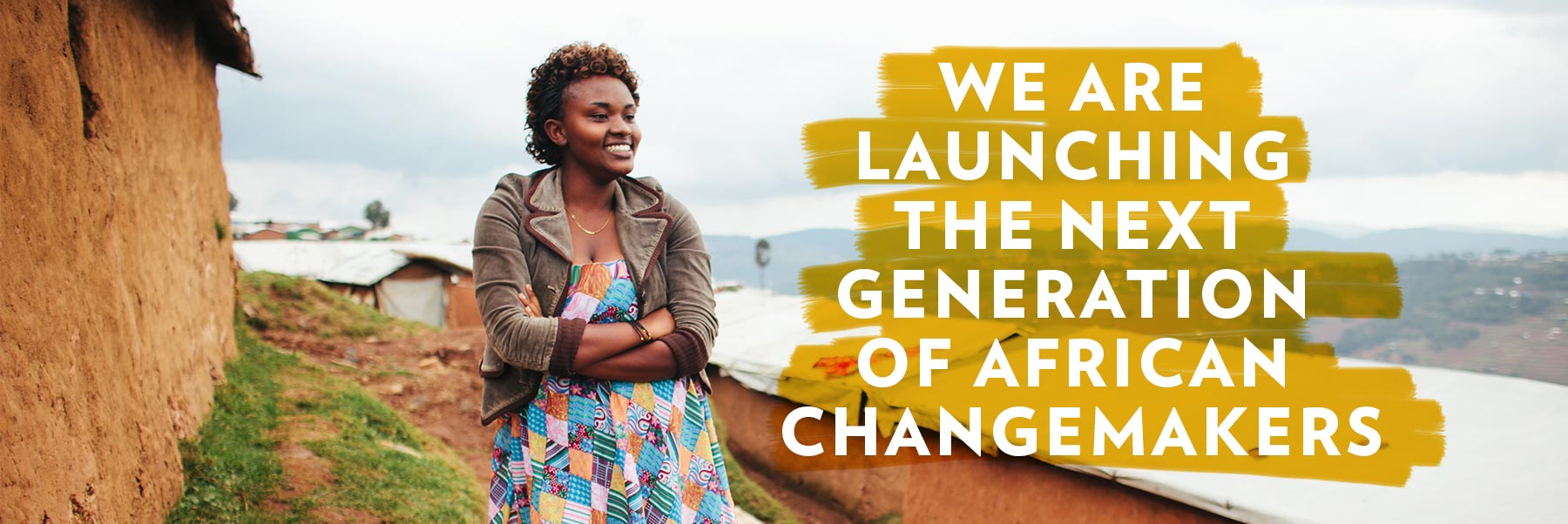 LAUNCHING THE NEXT GENERATION 
